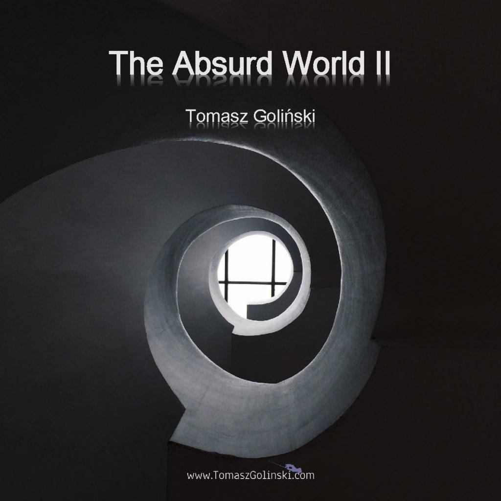 The Absurd World II