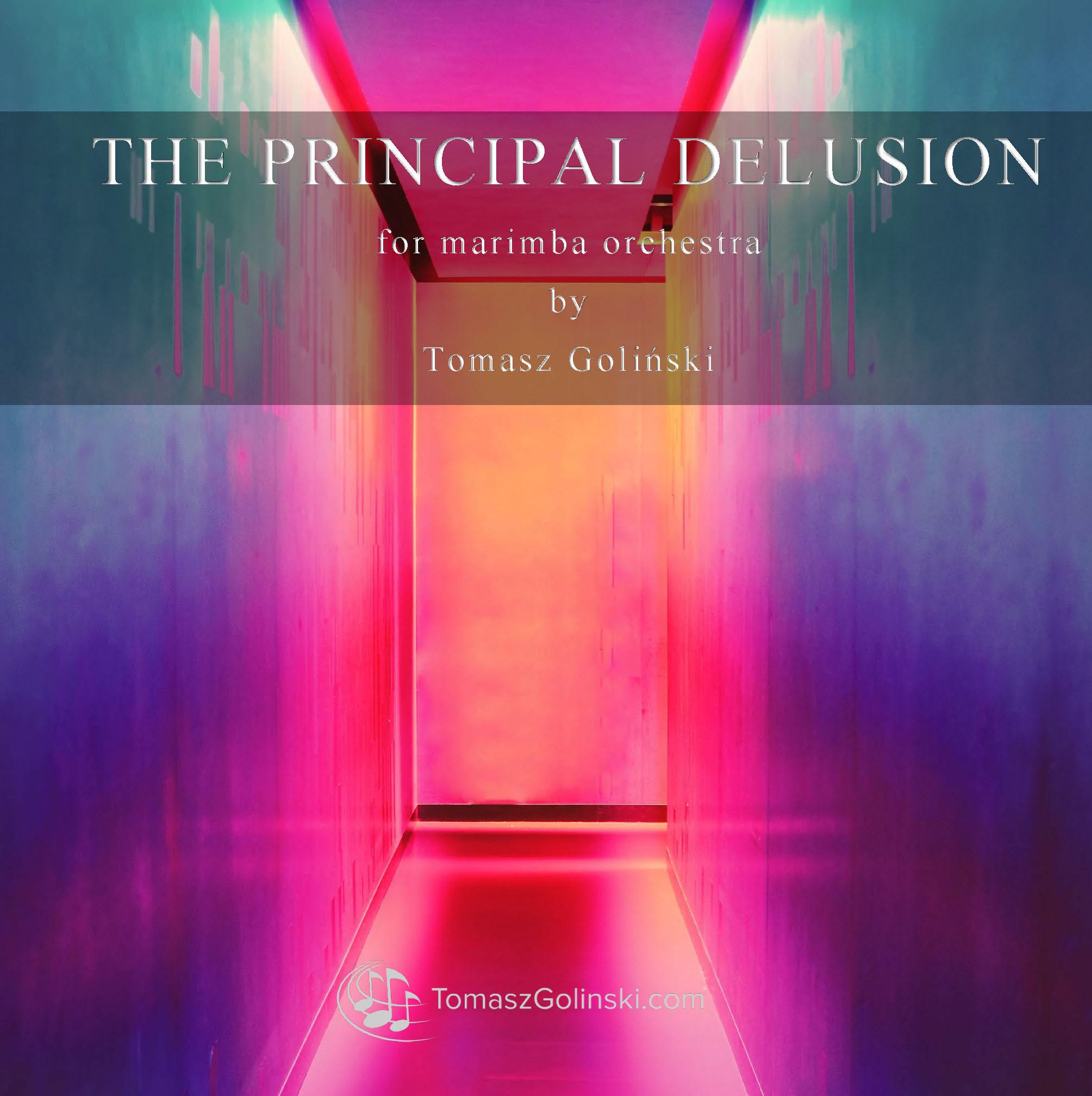 The Principal Delusion